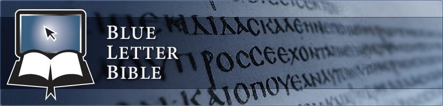 Online Resources through Blue Letter Bible